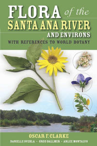 Cover of <i>Flora of the Santa Ana River and Environs: With References to World Botany</i> (Heyday Books, 2007).
