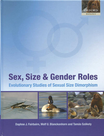 Cover of <i>Sex, Size & Gender Roles: Evolutionary Studies of Sexual Size Dimorphism</i> (Oxford University Press, 2007).