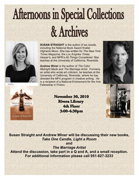 UC Riverside professors and novelists Susan Straight and Andrew Winer will read and discuss their new novels at 3 p.m. Tuesday, Nov. 30 at UC Riverside Libraries Special Collections & Archives.<br />